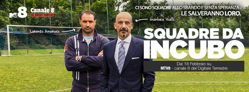 Squadre da Incubo: il nuovo programma di MTV8